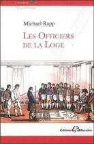 Couverture du livre « Les officiers de la loge » de Rapp Michael aux éditions Bussiere