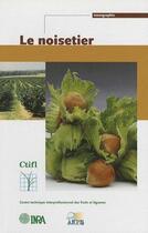Couverture du livre « Le noisetier » de Germain aux éditions Ctifl