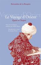 Couverture du livre « Le voyage d'Orient ; espion en Turquie » de Bertrandon De La Broquere aux éditions Anacharsis