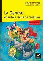 Couverture du livre « La Genèse at autres récits de création » de Collectif aux éditions Hatier