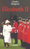 Couverture du livre « Elizabeth Ii » de Charles Hargrove aux éditions Perrin