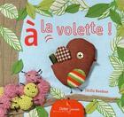Couverture du livre « À la volette » de Bonbon-C aux éditions Didier Jeunesse