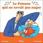 Couverture du livre « Le poisson qui ne savait pas nager » de Dan Santag et Patrice Manic aux éditions Beluga