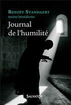 Couverture du livre « Journal de l'humilité » de Benoit Standaert aux éditions Salvator