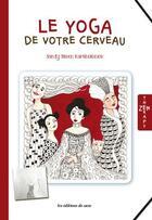 Couverture du livre « Le yoga de votre cerveau » de Sandy Steen Bartholomew aux éditions De Saxe