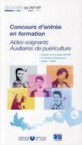 Couverture du livre « Formation aides-soignantes auxiliaires de puériculture 2006/2009 » de Collectif aux éditions Lamarre