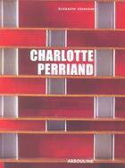 Couverture du livre « Charlotte perriand » de Elisabeth Vedrenne aux éditions Assouline