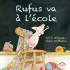 Couverture du livre « Rufus va à l'école » de Valeri Gorbachev et Kim Griswell aux éditions Circonflexe