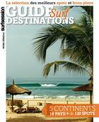 Couverture du livre « Guide destinations surf » de Chloe Delanoue et Sebastien Vaisse aux éditions Surf Session