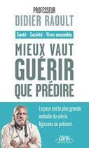 Couverture du livre « Mieux vaut guérir que prédire » de Didier Raoult aux éditions Michel Lafon Poche