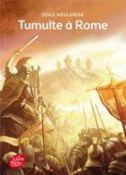 Couverture du livre « Tumulte à Rome » de Odile Weulersse aux éditions Hachette Jeunesse