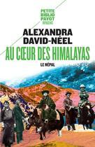 Couverture du livre « Au coeur des Himalayas » de Alexandra David-Neel aux éditions Payot