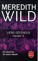 Couverture du livre « Hacker T.4 ; liens défendus » de Meredith Wild aux éditions Lgf