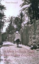 Couverture du livre « Algérie brillante d'hier, amère Algérie d'aujourd'hui » de Pierre Grenaud aux éditions L'harmattan