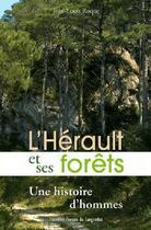 Couverture du livre « L'Herault Et Ses Forets » de Jean-Louis Roque aux éditions Nouvelles Presses Du Languedoc