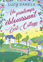 Couverture du livre « Un printemps éblouissant à Vert-Cottage » de Lucy Daniels aux éditions Prisma