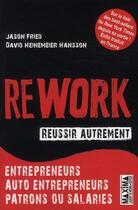 Couverture du livre « Rework ; réussir autrement » de Jason Fried et David Heinemeier Hansson aux éditions Maxima Laurent Du Mesnil