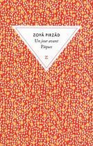 Couverture du livre « Un jour avant Pâques » de Zoya Pirzad aux éditions Zulma