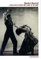 Couverture du livre « Les danseurs de l'aube » de Marie Charrel aux éditions L'observatoire
