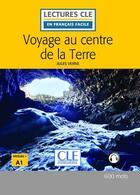 Couverture du livre « Voyage au centre de la Terre, d'après Jules Verne ; niveau 1 A1 » de Collectif aux éditions Cle International