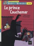 Couverture du livre « Le prince Cauchemar » de Olivier Chapuis et Vincent Bergier aux éditions Hatier