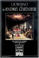 Couverture du livre « L'avant-scène opéra N.121 ; André Chenier » de Umberto Giordano aux éditions Premieres Loges