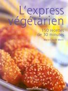 Couverture du livre « Express vegetarien (l') » de Marie-Claude Morin aux éditions Modus Vivendi