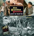 Couverture du livre « Des grandes gueules pour un haut-fer » de Guy Gauthier aux éditions Gerard Louis