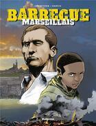 Couverture du livre « Barbecue marseillais » de Eric Corbeyran et Garcia aux éditions Hachette Comics