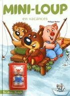 Couverture du livre « Mini-Loup en vacances » de Philippe Matter aux éditions Hachette Enfants