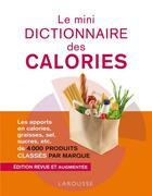Couverture du livre « Le mini dictionnaire des calories » de Florence Diane aux éditions Larousse