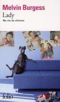 Couverture du livre « Lady » de Melvin Burgess aux éditions Gallimard