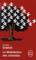 Couverture du livre « La malédiction des colombes » de Louise Erdrich aux éditions Lgf