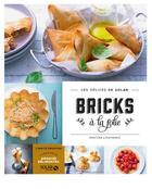 Couverture du livre « LES DELICES DE SOLAR ; bricks à la folie » de Martine Lizambard aux éditions Solar