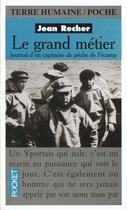 Couverture du livre « Le grand metier » de Jean Recher aux éditions Pocket
