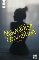 Couverture du livre « Mauvaise connexion » de Jo Witek aux éditions Talents Hauts