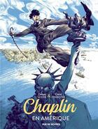 Couverture du livre « Chaplin en Amérique » de Francois David et Laurent Seksik aux éditions Rue De Sevres