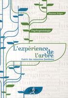 Couverture du livre « Psychogénéalogie : expérience de l'arbre » de Boigen aux éditions Chiron