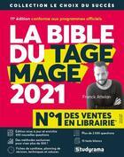 Couverture du livre « La bible du tage mage (édition 2021) » de Franck Attelan aux éditions Studyrama