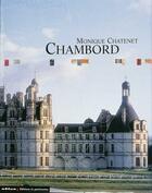 Couverture du livre « Chambord » de Monique Chatenet aux éditions Patrimoine