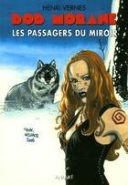 Couverture du livre « Bob Morane ; les passagers du miroir » de Henri Vernes aux éditions Ananke