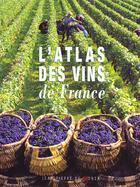 Couverture du livre « L atlas des vins de france 1999 » de Monza De / Woutaz aux éditions De Monza Jean-pierre