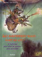 Couverture du livre « Les aventuriers aussi vont au lit ! 3 histoires pour aller se coucher sans sourciller » de Roth/Gorbachev aux éditions Nord-sud