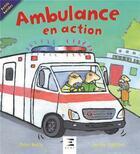Couverture du livre « Ambulance en action » de Peter Bently et Martha Lightfoot aux éditions Etai