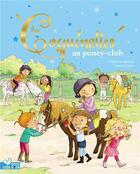 Couverture du livre « Les coquinettes au poney club » de Fabienne Blanchut et Dubois aux éditions Deux Coqs D'or