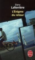 Couverture du livre « L'enigme du retour » de Dany Laferriere aux éditions Lgf