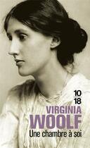 Couverture du livre « Une chambre a soi » de Virginia Woolf aux éditions 10/18