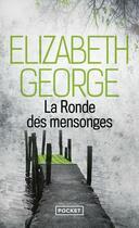 Couverture du livre « La ronde des mensonges » de Elizabeth George aux éditions Pocket