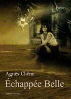 Couverture du livre « Échappée belle » de Agnes Chene aux éditions Amalthee