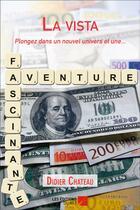 Couverture du livre « La vista » de Didier Chateau aux éditions Editions Du Net